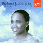 Ave Maria / Barbara Hendricks