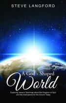 A God-Shaped World