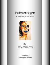 Piedmont Heights (A Soap Tale for the Mind)