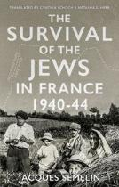 The Survival of the Jews in France, 1940-44