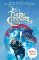 Jim Henson's Tides of the Dark Crystal