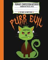 Primary Composition Note Book: Purr Evil Cat Halloween Handwriting Practice Paper