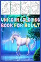 Unicorn Coloring Book For Adult: Cute Magical Unicorn coloring book for adult and kids who love unicorn coloring Adult fun activity book Adult Colorin