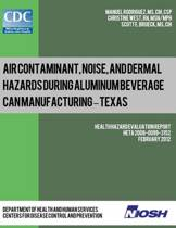 Air Contaminant, Noise, and Dermal Hazards During Aluminum Beverage Can Manufacturing - Texas
