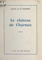 Le château de Charmes