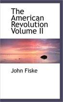 The American Revolution, Volume II