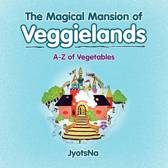 The Magical Mansion of Veggielands