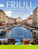 Friuli en parels van Triëst en Udine