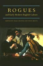 Rogues and Early Modern English Culture