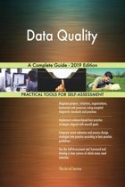 Data Quality A Complete Guide - 2019 Edition