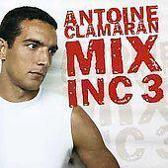 Mix Inc, Vol. 3: Antoine Clamaran