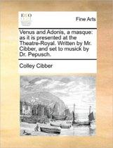 Venus and Adonis, a Masque