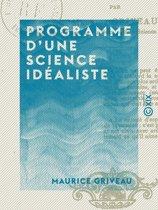 Programme d'une science idéaliste