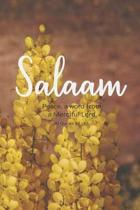 Salaam: Muslim Journal/Diary with Qur'an Verse - Islamic Gift for Women & Girls (Yellow Flowers)