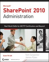 Microsoft SharePoint 2010 Administration