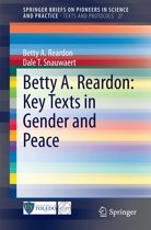 Betty A. Reardon: Key Texts in Gender and Peace