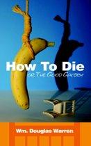 How To Die