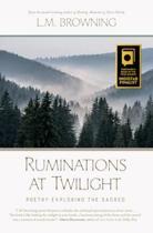 Ruminations at Twilight
