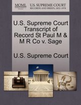 U.S. Supreme Court Transcript of Record St Paul M & M R Co V. Sage