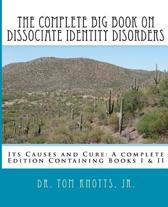 The Complete Big Book on Dissociate Identity Disorders