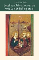 Jozef van Arimathea en de weg van de heilige graal