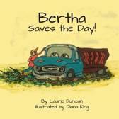 Bertha Saves the Day