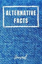 Alternative Facts Journal: Funny Political Create Your Own Facts Blank Dot Grid and Lined Notebook Gift 6'' x 9''