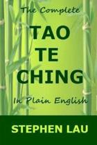 The Complete Tao Te Ching in Plain English