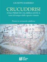 Crucuddrisi. Itali primi di Calabria Antica versi di tempo dallo spazio vissuto