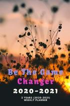 Be The Game Changer 2020-2021: New 2 Years 2020 - 2021 Weekly Planners Finally Here - Give You a Week on Each Page - With 108 pages of 2 Year Long Pl