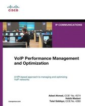 VoIP Performance Management and Optimization