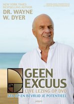 Wayne Dyer - Geen Excuus