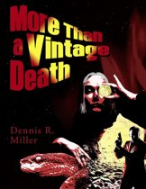 More Than a Vintage Death