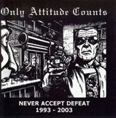 Never Accept Defeat (1993-2003)