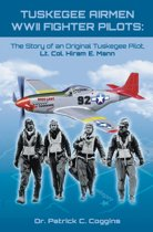 TUSKEGEE AIRMEN WWII FIGHTER PILOTS: