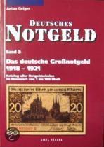 Das deutsche Großnotgeld von 1918 bis 1921
