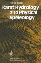 Karst Hydrology and Physical Speleology