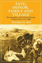 Fate, Honor, Family and Village