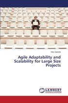 Agile Adaptability and Scalability for Large Size Projects