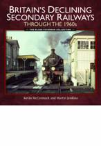 Britain's Declining Secondary Railways Through the 1960s