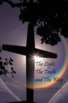 The Light, The Truth and The Way