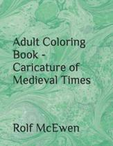Adult Coloring Book - Caricature of Medieval Times