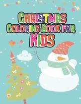 Christmas coloring book for kids: Christmas coloring book for kids, children, toddlers, crayons, girls and Boys