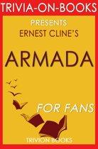 Armada: A Novel By Ernest Cline (Trivia-On-Books)