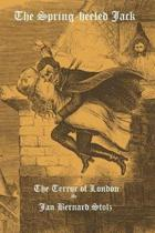 The Spring-heeled Jack: The Terror of London