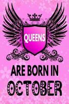 Queens Are Born In October: Amazing Birthday Gift Notebook: Lined Journal Diary For Women and Girls To Write In (Beautiful Floral Pink Gothic Cove