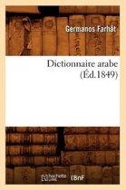 Dictionnaire Arabe ( d.1849)
