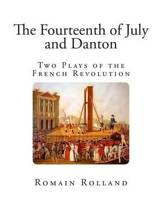 The Fourteenth of July and Danton
