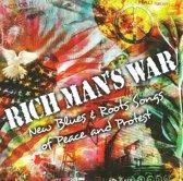 Rich Man S Blues