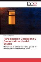 Participaci n Ciudadana Y Democratizaci n del Estado